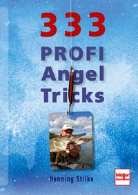 333 Profi-Angeltricks
