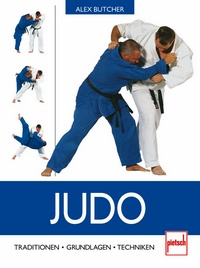 Judo  - Traditionen - Grundlagen - Techniken