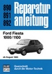 Ford Fiesta 1000/1100 - ab August 1983  //  Reprint der 8. Auflage 1987