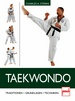 Taekwondo - Tradition - Grundlagen - Techniken